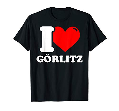 I love Görlitz - Stadt lustig T-Shirt