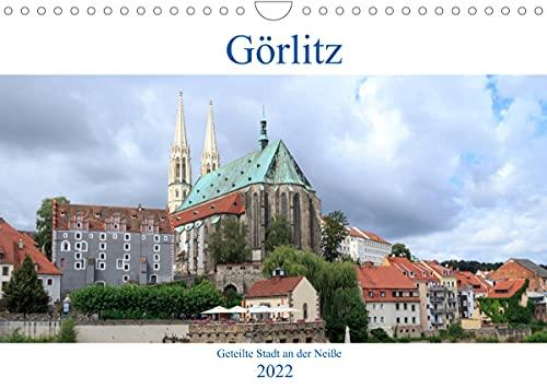 Görlitz - geteilte Stadt an der Neiße (Wandkalender 2022 DIN A4 quer)