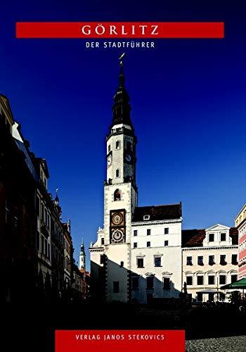 Görlitz: Der Stadtführer (STEKO-Stadtführer)