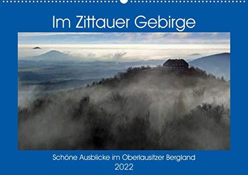 Das Zittauer Gebirge - (Wandkalender 2022 DIN A2 quer)