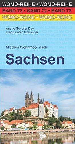 Mit dem Wohnmobil nach Sachsen (Womo-Reihe)