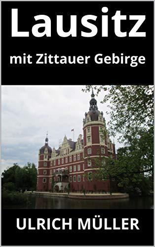 Lausitz: mit Zittauer Gebirge