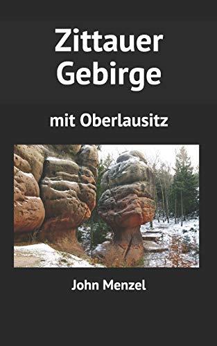 Zittauer Gebirge: mit Oberlausitz