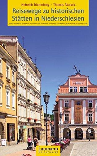 Reisewege zu historischen Stätten in Niederschlesien (Laumann Reiseführer)