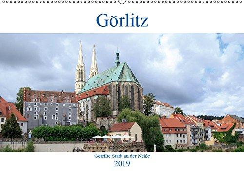 Görlitz - geteilte Stadt an der Neiße (Wandkalender 2019 DIN A2 quer): Görlitz, die östlichste Stadt Deutschlands wurde, genauso wie Berlin nach ... (Monatskalender, 14 Seiten ) (CALVENDO Orte)