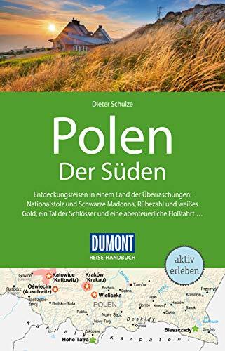 DuMont Reise-Handbuch Reiseführer Polen Der Süden: mit Extra-Reisekarte (DuMont Reise-Handbuch E-Book)