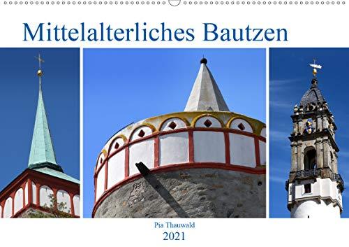 Mittelalterliches Bautzen (Wandkalender 2021 DIN A2 quer)