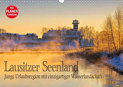 Lausitzer Seenland - Junge Urlaubsregion mit einzigartiger Wasserlandschaft (Wandkalender 2021 DIN A3 quer)