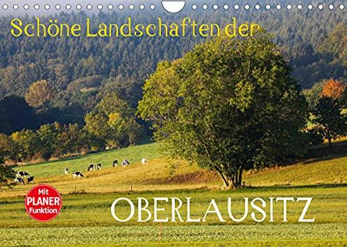 Schöne Landschaften der Oberlausitz (Wandkalender 2022 DIN A4 quer)