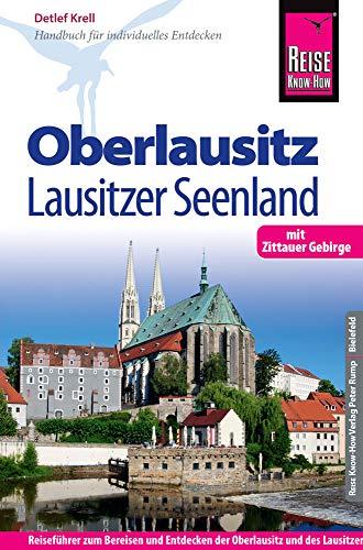 Reise Know-How Reiseführer Oberlausitz, Lausitzer Seenland: mit Zittauer Gebirge