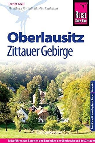 Reise Know-How Oberlausitz, Zittauer Gebirge: Reiseführer für individuelles Entdecken