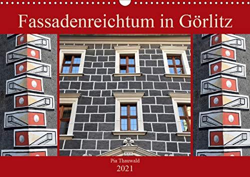 Fassadenreichtum in Görlitz (Wandkalender 2021 DIN A3 quer)