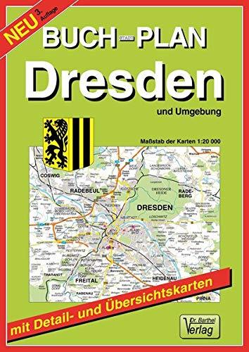 Buchstadtplan Dresden und Umgebung: 1:20000. Mit Citykarte 1:12500. Verkehrsübersicht, Umgebungskarte 1:150000