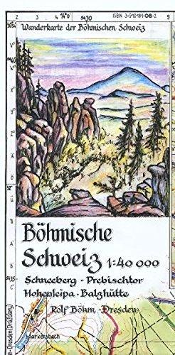 Böhmische Schweiz 1:40000: Wanderkarte der Böhmischen Schweiz. Schneeberg - Prebischtor - Hohenleipa - Balzhütte: Schneeberg-Prebischtor-Hohenleipa-Balzhütte. Wanderkarte der Böhmischen Schweiz