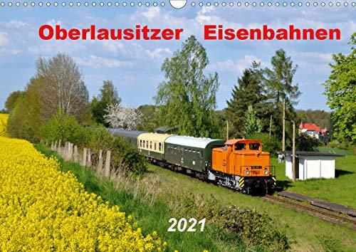 Oberlausitzer Eisenbahnen 2021 (Wandkalender 2021 DIN A3 quer)
