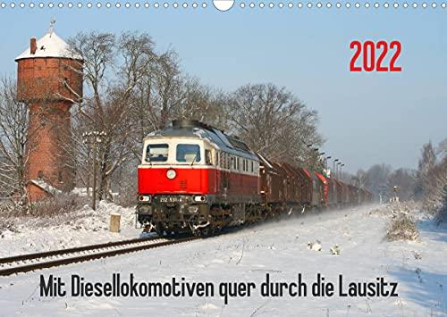 Mit Diesellokomotiven quer durch die Lausitz - 2022 (Wandkalender 2022 DIN A3 quer)