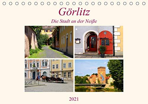 Görlitz - Die Stadt an der Neiße (Tischkalender 2021 DIN A5 quer)