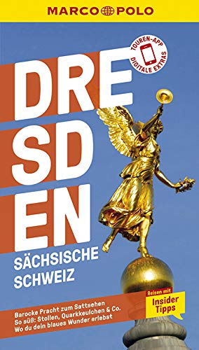 MARCO POLO Reiseführer Dresden, Sächsische Schweiz: Reisen mit Insider-Tipps. Inkl. kostenloser Touren-App