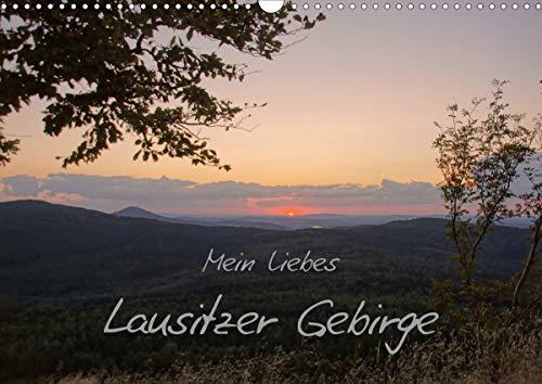 Mein liebes Lausitzer Gebirge (Wandkalender 2021 DIN A3 quer)