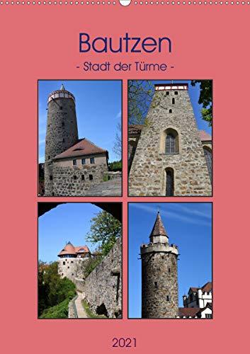 Bautzen - Stadt der Türme (Wandkalender 2021 DIN A2 hoch)
