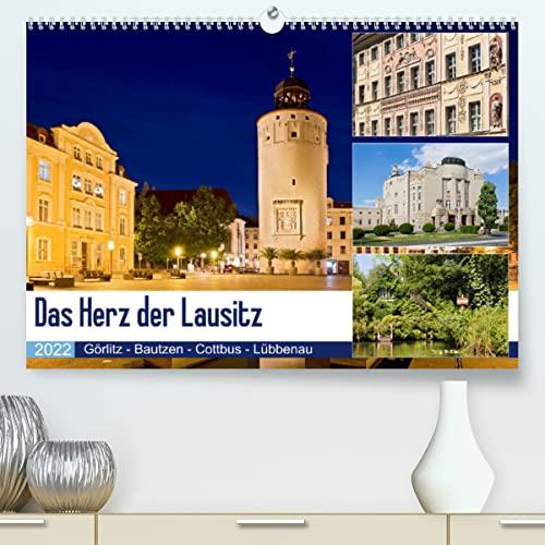 Das Herz der Lausitz Görlitz - Bautzen - Cottbus - Lübbenau (Premium, hochwertiger DIN A2 Wandkalender 2022, Kunstdruck in Hochglanz): Die Lausitz ist ... (Monatskalender, 14 Seiten ) (CALVENDO Orte)