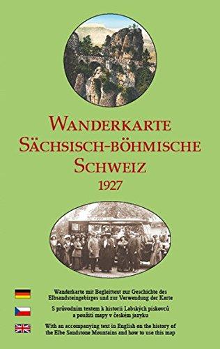 Wanderkarte Sächsisch-Böhmische Schweiz 1927: Reprint einer historischen Wanderkarte vom ehemaligen Verlag Meinhold & Söhne Dresden