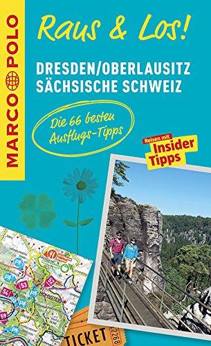 MARCO POLO Raus & Los! Dresden, Oberlausitz, Sächsische Schweiz: Guide und große Erlebnis-Karte in praktischer Schutzhülle