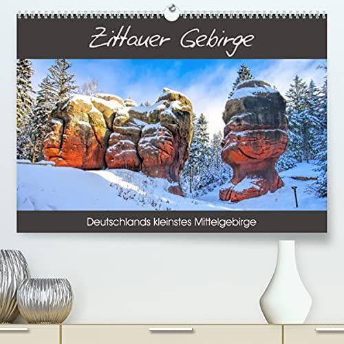 Zittauer Gebirge - Deutschlands kleinstes Mittelgebirge (Premium, hochwertiger DIN A2 Wandkalender 2022, Kunstdruck in Hochglanz)