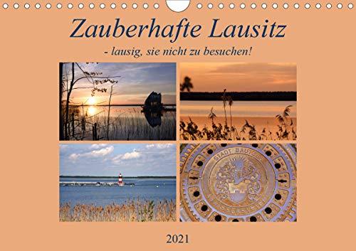 Zauberhafte Lausitz (Wandkalender 2021 DIN A4 quer)
