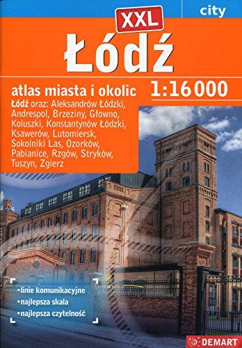 Lodz XXL atlas miasta i okolic 1:16 000