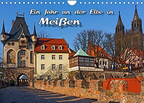 Das Jahr an der Elbe in Meißen (Wandkalender 2022 DIN A4 quer)