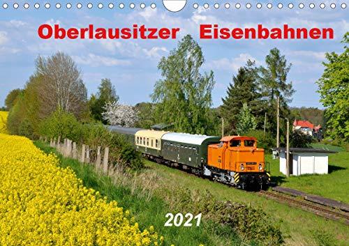 Oberlausitzer Eisenbahnen 2021 (Wandkalender 2021 DIN A4 quer)