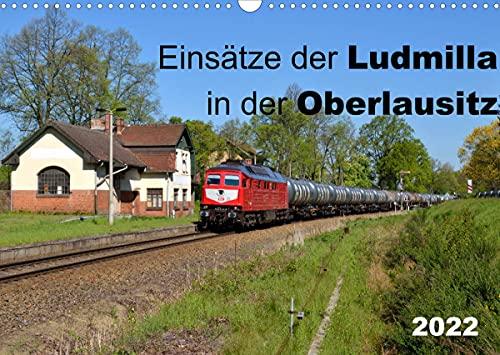 Einsätze der Ludmilla in der Oberlausitz 2022 (Wandkalender 2022 DIN A3 quer)