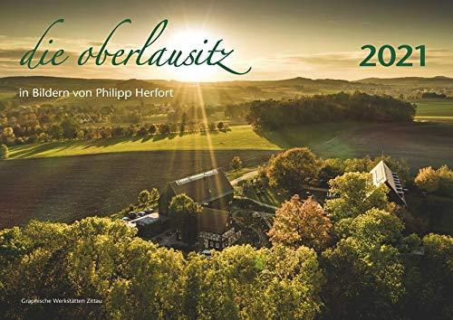 Die Oberlausitz 2021: in Bildern von Philipp Herfort