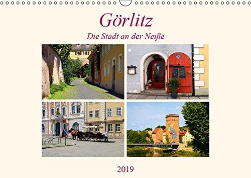 Görlitz - Die Stadt an der Neiße (Wandkalender 2019 DIN A3 quer): Die östlichste Stadt in Deutschland (Monatskalender, 14 Seiten ) (CALVENDO Orte)