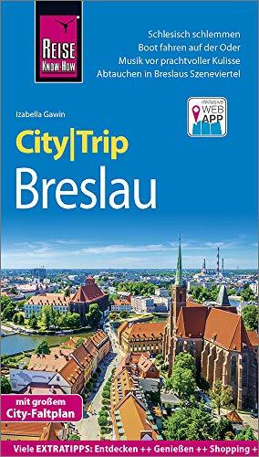 Reise Know-How CityTrip Breslau: Reiseführer mit Stadtplan und kostenloser Web-App