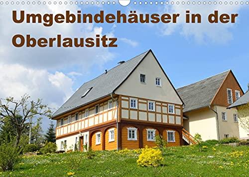 Umgebindehäuser in der Oberlausitz (Wandkalender 2022 DIN A3 quer)