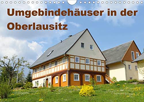 Umgebindehäuser in der Oberlausitz (Wandkalender 2021 DIN A4 quer)
