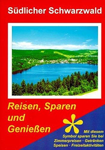 Südlicher Schwarzwald: Elztal-Seitentäler, Kaiserstuhl-Tuniberg, Markgräflerland Wiesental-Hochrhein-Hotzenwald Hochschwarzwald