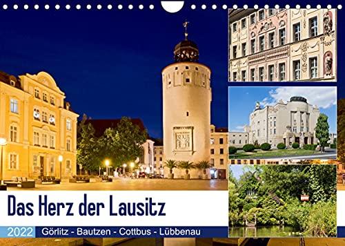 Das Herz der Lausitz Görlitz - Bautzen - Cottbus - Lübbenau (Wandkalender 2022 DIN A4 quer): Die Lausitz ist eine traumschöne Kultur und ... (Monatskalender, 14 Seiten ) (CALVENDO Orte)