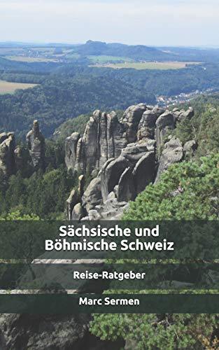 Sächsische und Böhmische Schweiz: Infos zur Reisevorbereitung