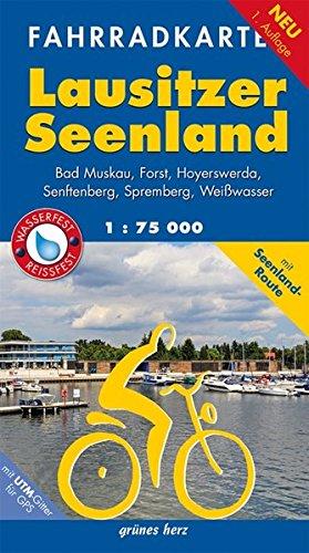 Fahrradkarte Lausitzer Seenland: Mit Bad Muskau, Forst, Hoyerswerda, Senftenberg, Spremberg, Weißwasser.Mit UTM-Gitter für GPS. Maßstab 1:75.000. ... reißfest.: mit Seenland-Route (Fahrradkarten)