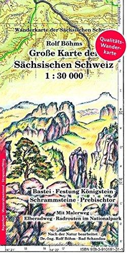 Große Karte der Sächsischen Schweiz 1:30000: Laminierte Ausgabe (Regenfest - Wasserabweisend - Handlich): Wanderkarte der Schsischen Schweiz