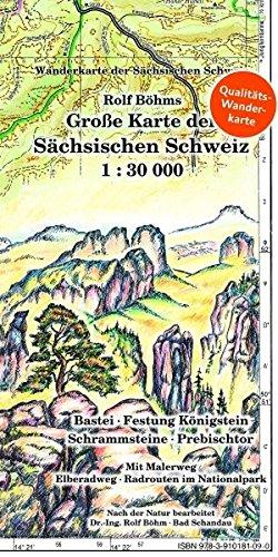Große Karte der Sächsischen Schweiz 1 : 30 000: Bastei - Festung Königstein - Schrammsteine - Prebischtor. Wanderkarte der Sächsischen Schweiz