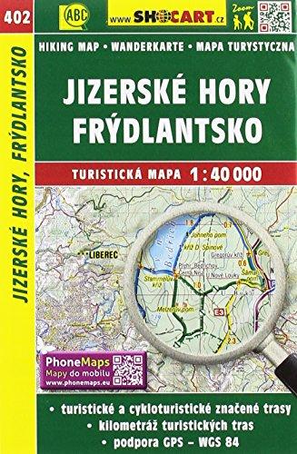 Jizerské hory, Frýdlantsko / Isergebirge, Friedland (Wander - Radkarte 1:40.000): Turisticke Mapy Cesko (SHOCart Wander - Radkarte 1:40.000 Tschechien, Band 402)